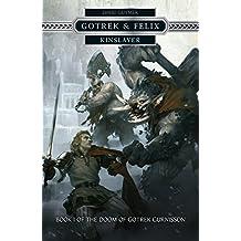 Kinslayer (Gotrek & Felix Book 16) (English Edition)