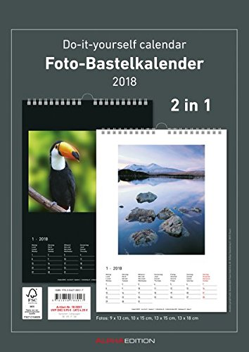 Foto-Bastelkalender 2018-2 in 1: schwarz und weiss - Bastelkalender: Do it yourself calendar A4 - datiert