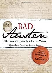 Bad Austen: The Worst Stories Jane Never Wrote by Jennifer Lawler (2011-11-15)