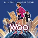 Woo - Music From The Motion Picture [Clean]