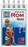 Was ist was Quizblock: Das alte Rom: 120 Fragen und Antworten! Mit Spielanleitung und Punktewertung (WAS IST WAS - Quizblöcke)