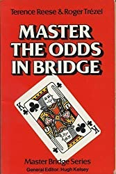 Master the Odds in Bridge (Master Bridge)
