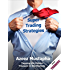 Super Trading Strategies: Tapping the Hidden Treasure in the Markets