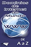 Dominios de internet do Mundo (Portuguese Edition)