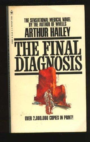 Final Diagnosis, The