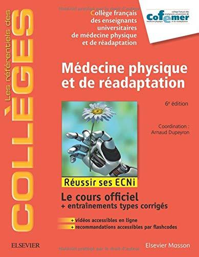 Médecine physique et de réadaptation: Réussir les ECNi