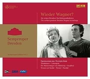 Wieder Wagner? Die ersten Dresdner Nachkriegsaufnahmen