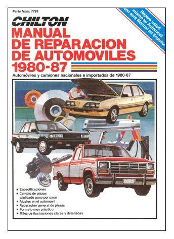 Chilton's Spanish-Language Auto Repair Manual 1980-87 (Chilton's Spanish-Language Manuals) por Chilton Automotive Books
