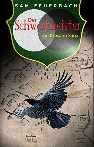 Der Schwertmeister: Die Krosann Saga - Band 2/6