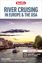 Berlitz River Cruising in Europe & the USA