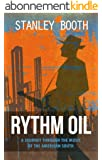 Rythm Oil: A Journey Through The Music Of The American South (English Edition)