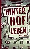 Hinterhofleben von Maik Siegel