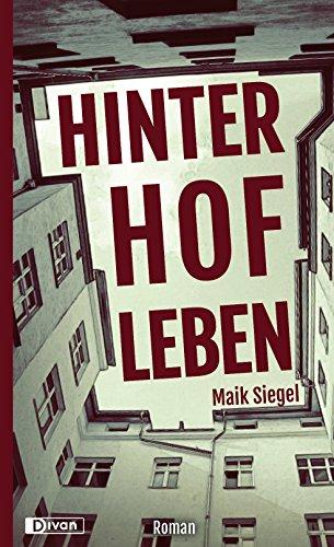 Buchseite und Rezensionen zu 'Hinterhofleben' von Maik Siegel