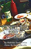 Heading East, Looking West (Part 2): October & November (English Edition)