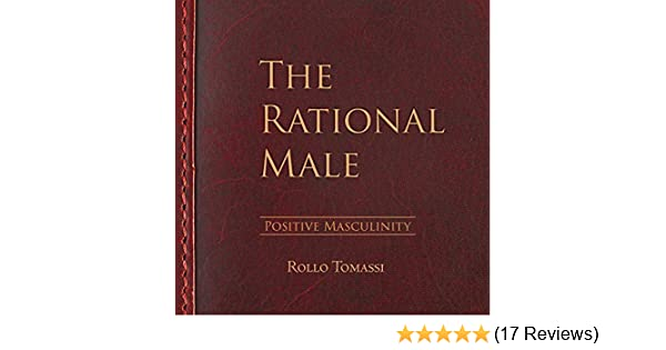 the rational male positive masculinity positive masculinity