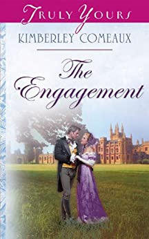 The Engagement (Regency Brides Book 2) by [Comeaux, Kimberley]