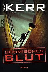Böhmisches Blut (Privatdetektiv Bernie Gunther)