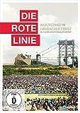 Die rote Linie - Widerstand im Hambacher Forst