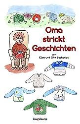 Oma strickt Geschichten (German Edition)