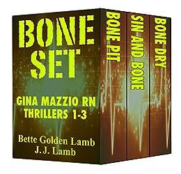 BONE SET Gina Mazzio RN Thrillers 1-3 (Gina Mazzio RN  Medical Thriller Series) by [Lamb, Bette Golden, Lamb, J.J.]