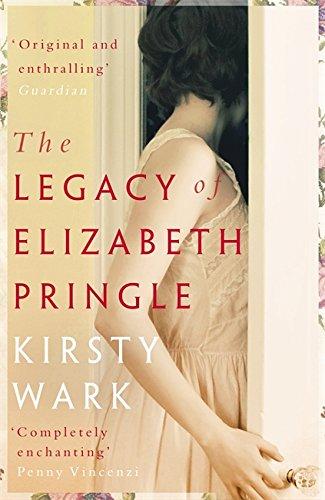 The Legacy of Elizabeth Pringle por Kirsty Wark