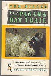 The Panama Hat Trail