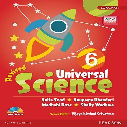 Universal Science by Pearson for CBSE Class 6 : Anita Sood