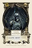 William Shakespeare's The Clone Army Attacketh (William Shakespeare's Star Wars)