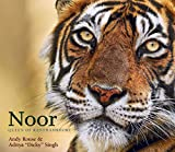 Noor Queen of Ranthambhore
