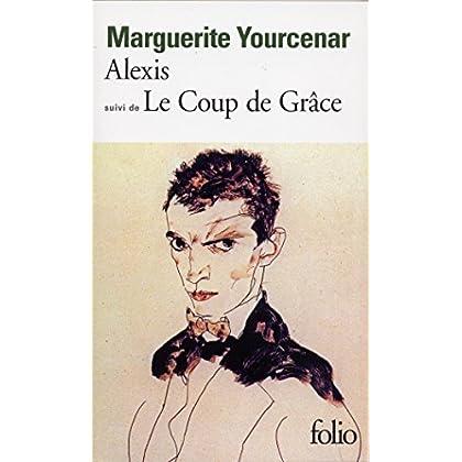 Alexis ou Le traité du vain combat / Le Coup de grâce: Le Coup De Grace (Folio t. 1041)