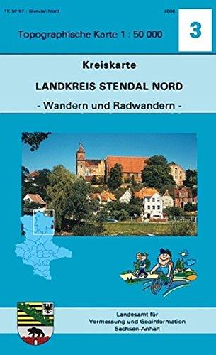Landkreis Stendal Nord: Kreiskarte 1:50000 - Ausgabe mit Wander- und Radwanderwegen (Topographische Karten 1:50000 (TK50KT) / Kreiskarte - Ausgabe mit Wander- und Radwanderwegen)