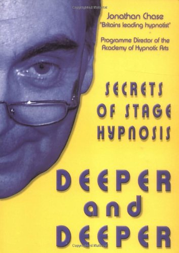 Deeper and Deeper: The Secrets of Stage Hypnosis