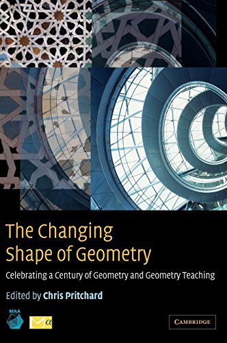 The Changing Shape of Geometry: Celebrating a Century of Geometry and Geometry Teaching (Maa Spectrum Series) (2003-02-17)