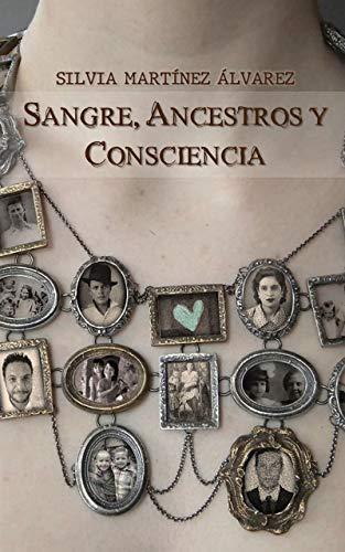 Sangre, ancestros y consciencia
