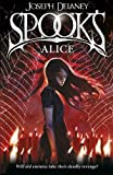 Spook's: Alice: Book 12 (The Wardstone Chronicles, Band 12)