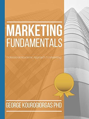 Marketing Fundamentals: Professional Academic Approach to Marketing (English Edition)