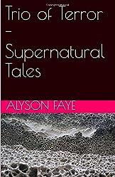 Trio of Terror - Supernatural Tales
