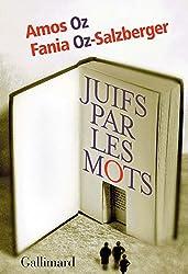 Juifs par les mots (Hors série Connaissance) (French Edition)