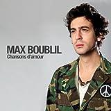 Max Boublil (Chansons d'amour)
