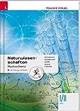 Naturwissenschaften I/II HTL Physik, Chemie inkl. Ãœbungs-CD-ROM