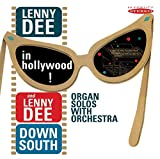 Lenny Dee in Hollywood! / Lenny Dee Down South