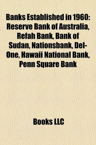 banks-established-in-1960-reserve-bank-of-australia-refah-bank-bank-of-sudan-nationsbank-del-one-haw