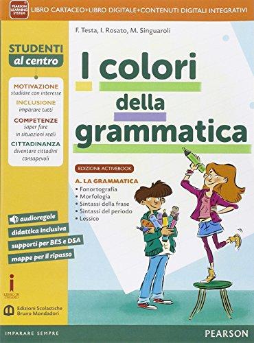 Colori della grammatica. Activebook. Per la Scuola media. Con e-book. Con espansione online