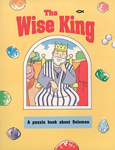 The wise king : a puzzle book about Solomon