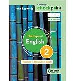 [(Cambridge Checkpoint English Teacher's Resource: Bk. 2)] [ By (author) John Reynolds ] [August, 2011]