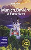 Munich la Bavière et la forêt noire - 1ed