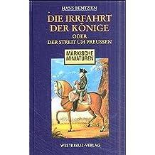 Die Irrfahrt der Könige (Märkische Miniaturen)