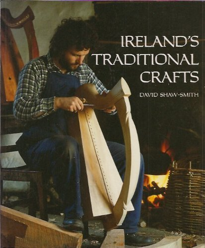 Ireland's Traditional Crafts