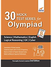 30 Mock Test Series for Olympiads Class 8 Science, Mathematics, English, Logical Reasoning, GK & Cyber