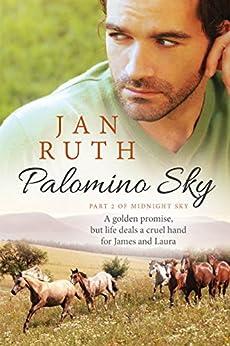 Palomino Sky (The Midnight Sky Series: 2) (English Edition) par [Ruth, Jan]